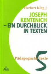 Joseph Kentenich - Ein Durchblick in Texten Band 5: Pädagogische Texte