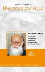 Josef Kentenich: Wachstum zur Fülle