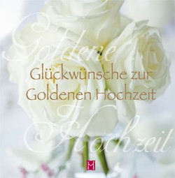 Glückwunsch zur Goldenen Hochzeit