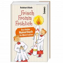Frisch, fromm, fröhlich