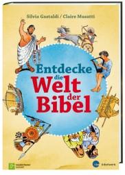Entdecke die Welt der Bibel