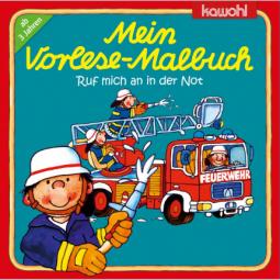Mein Vorlese-Malbuch (Feuerwehr)