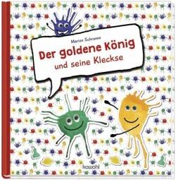Der goldene König und seine Kleckse